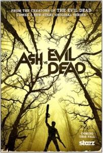 Affiche de la série Ash vs Evil Dead