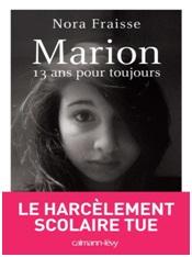 couverture-du-livre-marion-13-ans-pour-toujours